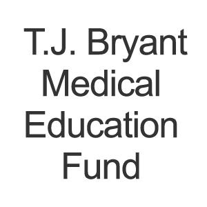 TJ-Bryant-Medical-Education-Fund